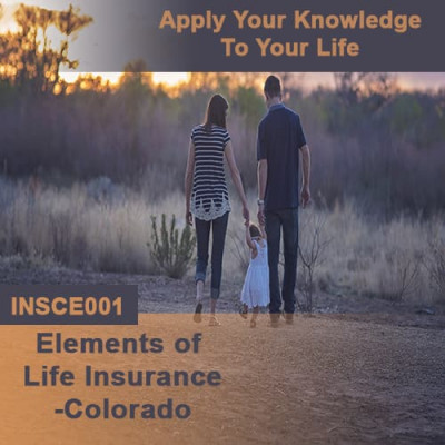 Colorado - Elements of Life Insurance (CE)